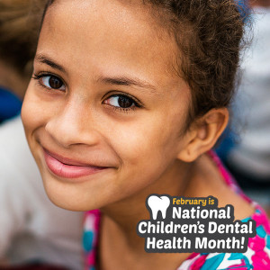 February Is Children's Dental Health Month